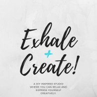 exhale and create
