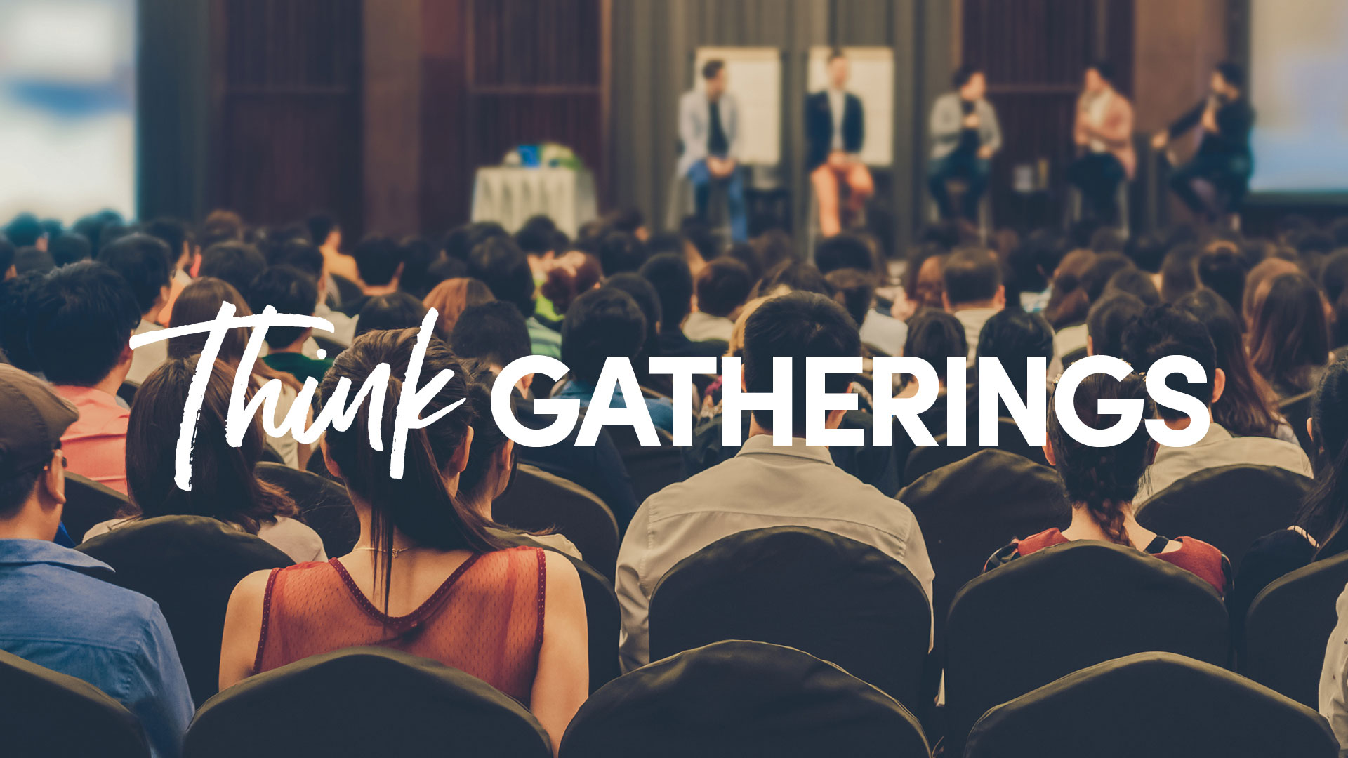 Think Gatherings